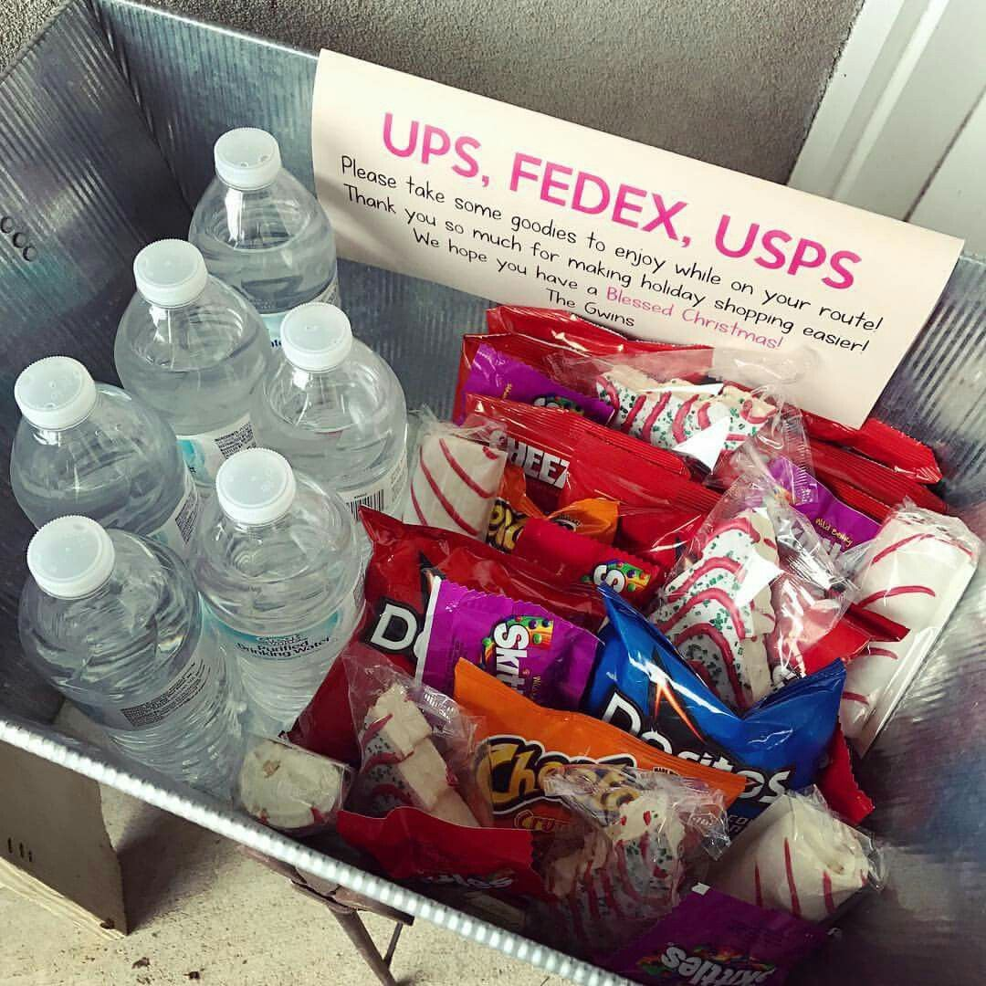 Goodies For The Delivery People Kindness Ups Fedex Usps Can T Take Credit For This But Saw It On Fb Loved It Christmas Gifts Christmas Fun Mailman Gifts