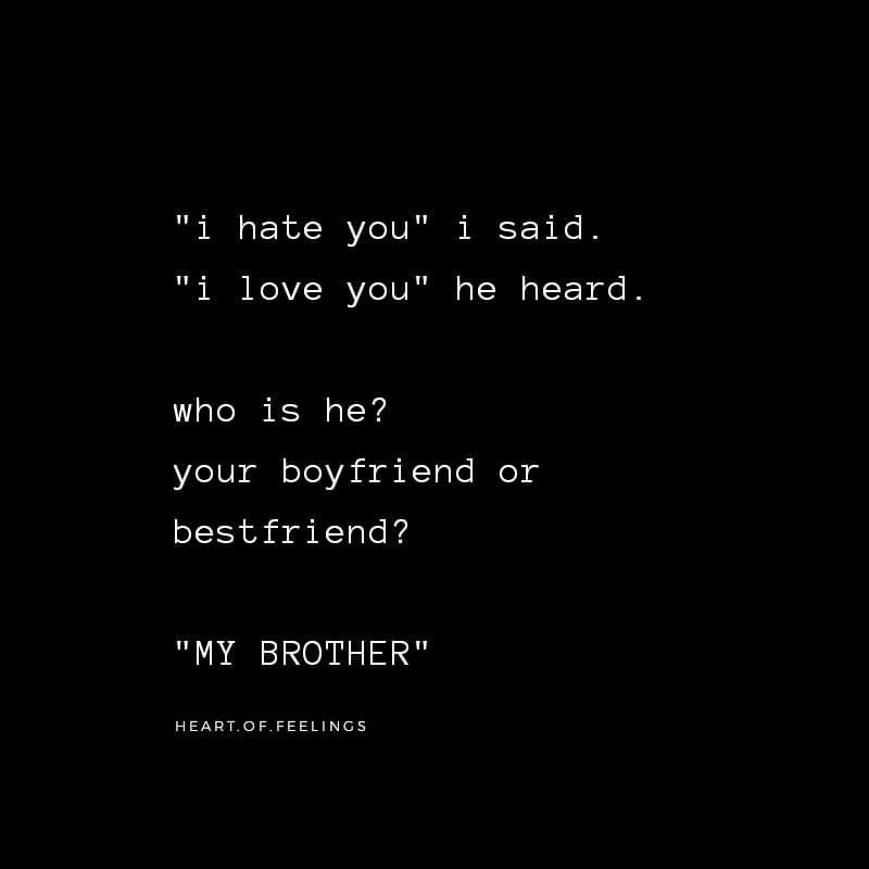 My Bro Brother Sister Love Quotes Brother Quotes Sister Love Quotes