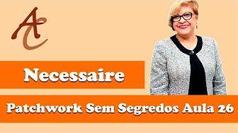 BOLSA LISTRADA | Ana Cosentino | Patchwork Sem Segredos 43 - YouTube