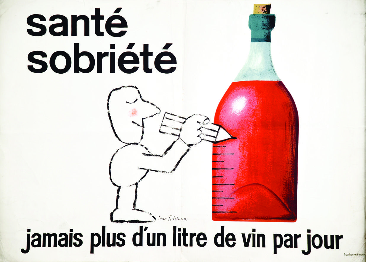 No More Than A Litre Of Wine A Day Recommends A 1950s French Sobriety Poster In 2020 Wine After Work Drinks Wine Drinks