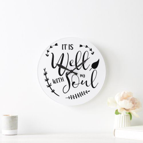 It is well with my soul Christian Bible quotes Large Clock  how to decorate your, woodsie decor, chimini decor #homedecore #homedecorloversfamilytangerang #homedecorstore, back to school, aesthetic wallpaper, y2k fashion