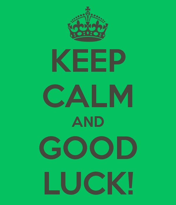 Good Luck Everyone >> Good Luck Everyone Good Luck In School And Good Luck On Everything