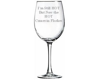 Cute wine glass sayings google search wine glasses for Cute quotes for wine glasses