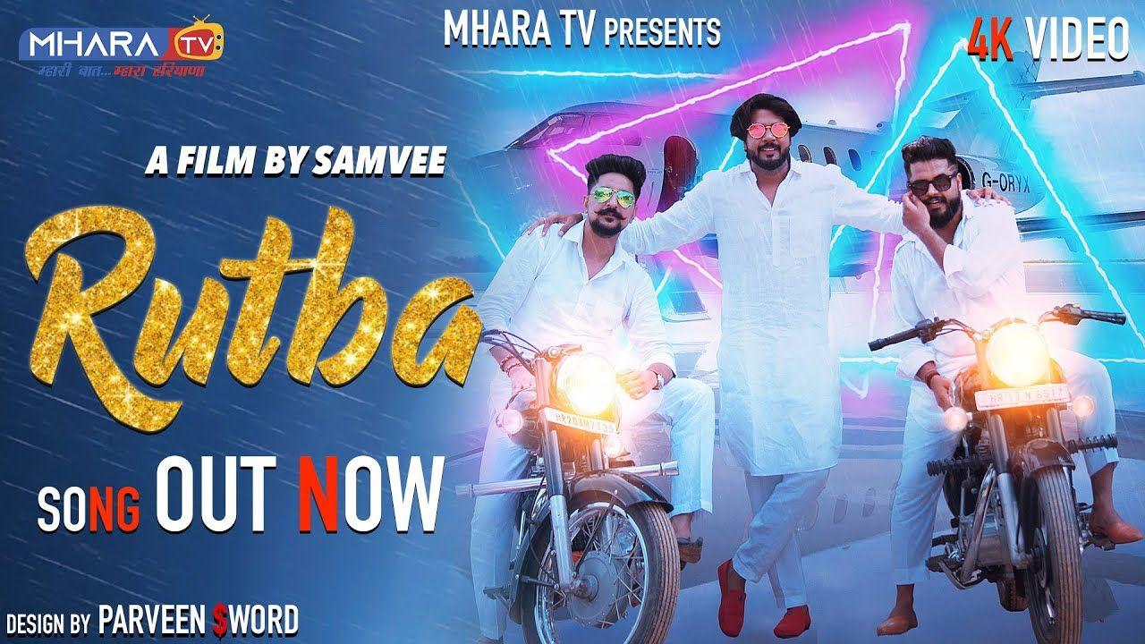 Rutba Full Video Samvee Kayd Aprajeet Tomer Mp Singh New Harya Mp3 Song Download Now Song Mp3 Song
