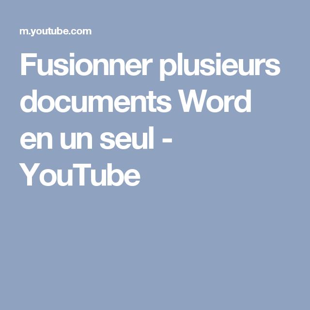 Fusionner plusieurs documents Word en un seul - YouTube