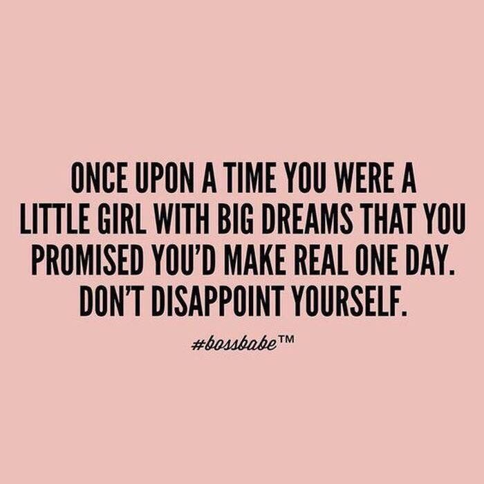 Never disappoint yourself!! #makeyoyrdreamsconetrue