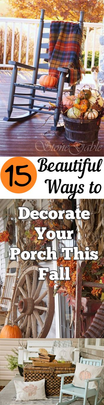 15 Beautiful Ways to Decorate Your Porch This Fall #falldecor