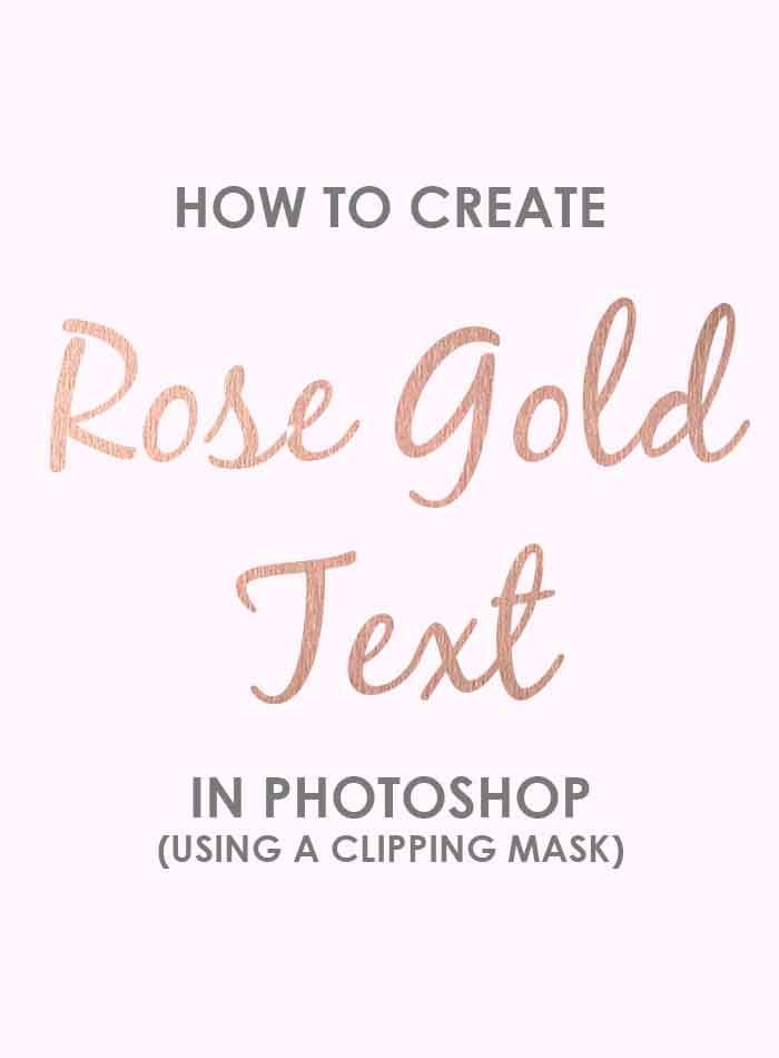 How To Create Rose Gold Text In Photoshop (Using A Clipping Mask)
