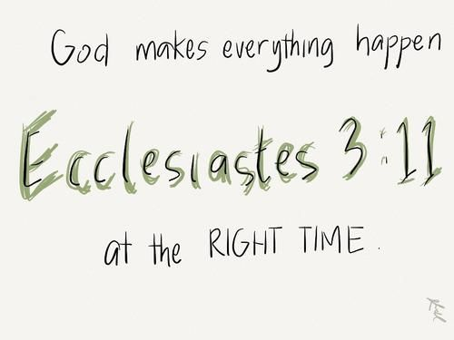 god makes everything happen at the right time ecclesiastes