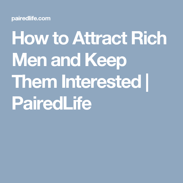 How to attract rich people