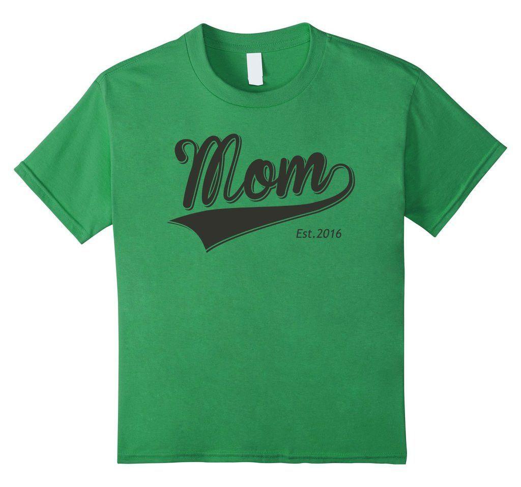 Mom Est 2016 T Shirt Mother Day Gift for New mom Established