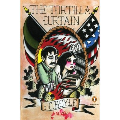 The Tortilla Curtain Tortilla Curtain Penguin Books Penguin