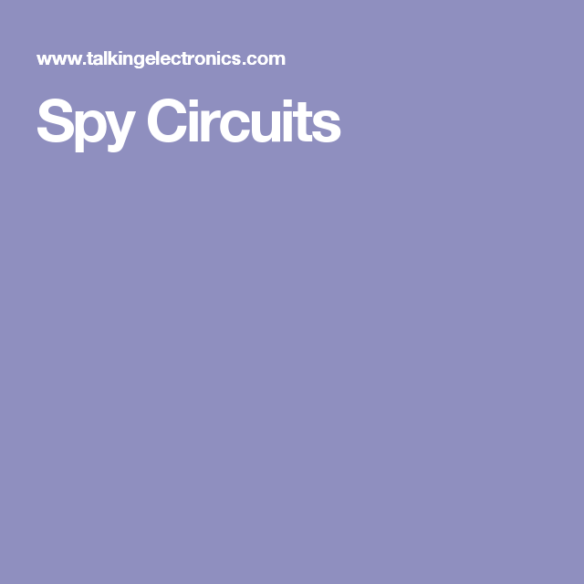 spy circuits educational pinterest circuit, spy and