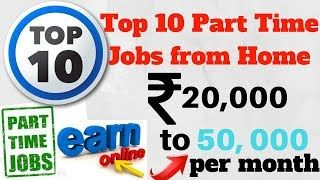 top 10 part time jobs from home online and offline no investment