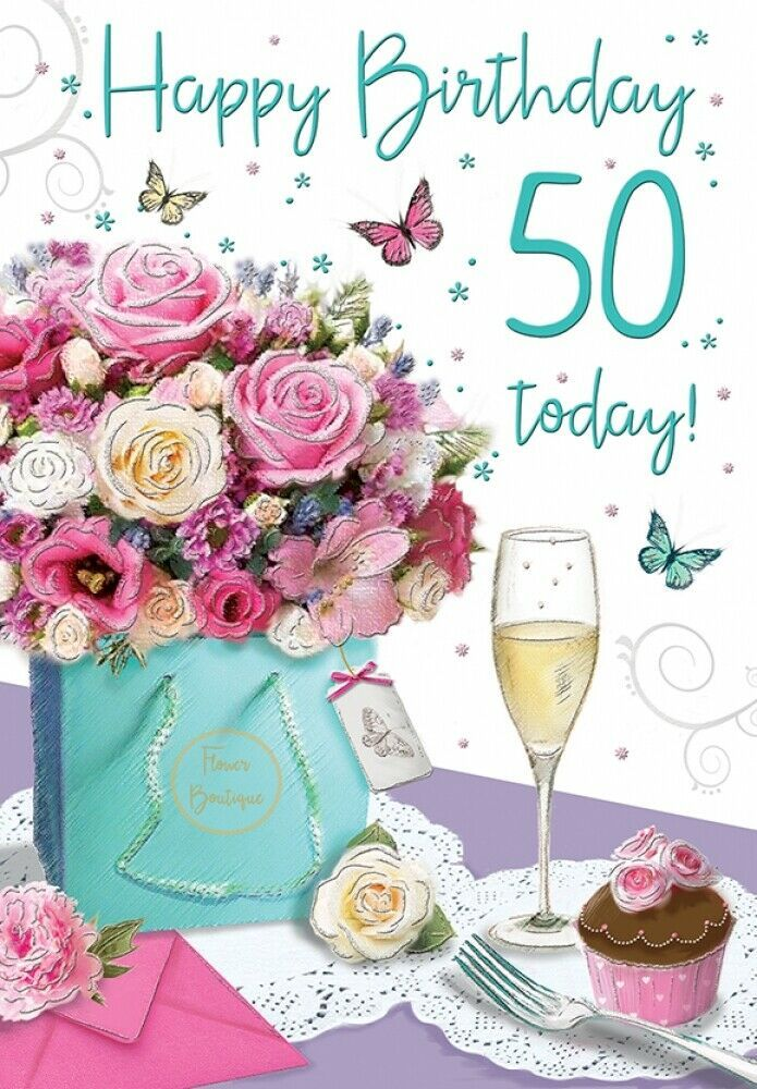 50th Birthday Card For Her 50 Today Flowers