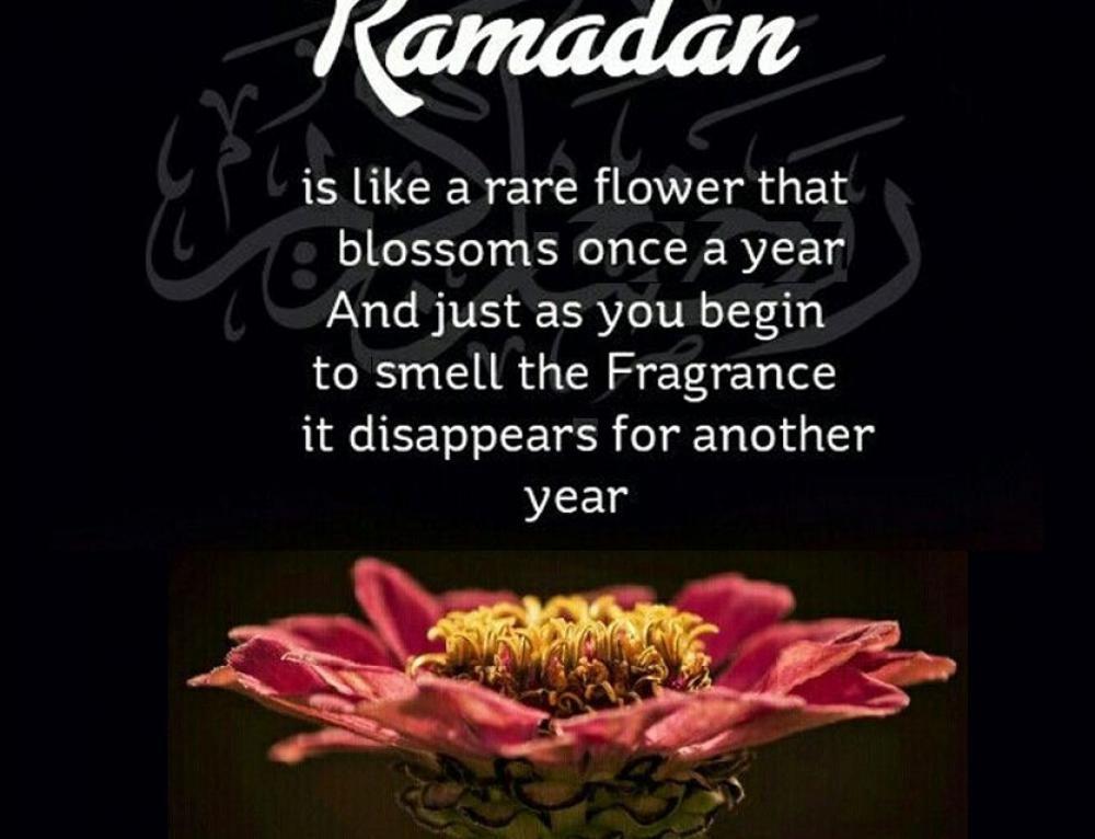 Ramadan Is Like A Rare Flower Islamic Quote Ramadan Islamic