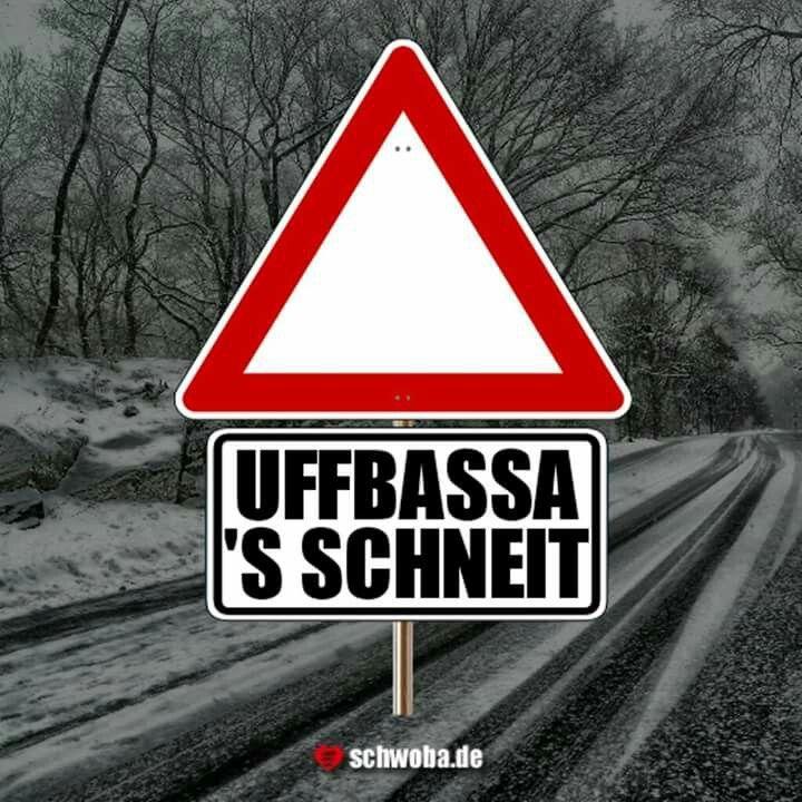 #winter #schnee #aufpassen #vorsicht #straße #schwäbisch #schwaben #schwoba #württemberg #uffbassa