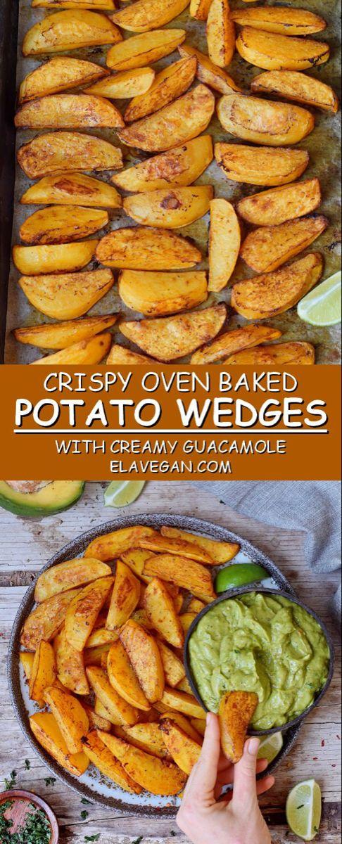 Crispy Oven Baked Potato Wedges | Fries With Guacamole - Elavegan