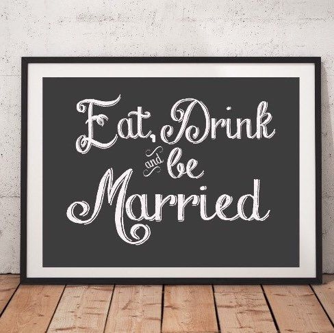 More signs are being added. All you have to do is print, stick in a frame and you've got beautiful wedding signs for $2.99!