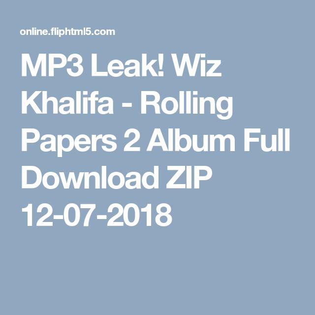 rolling papers 2 free album download zip