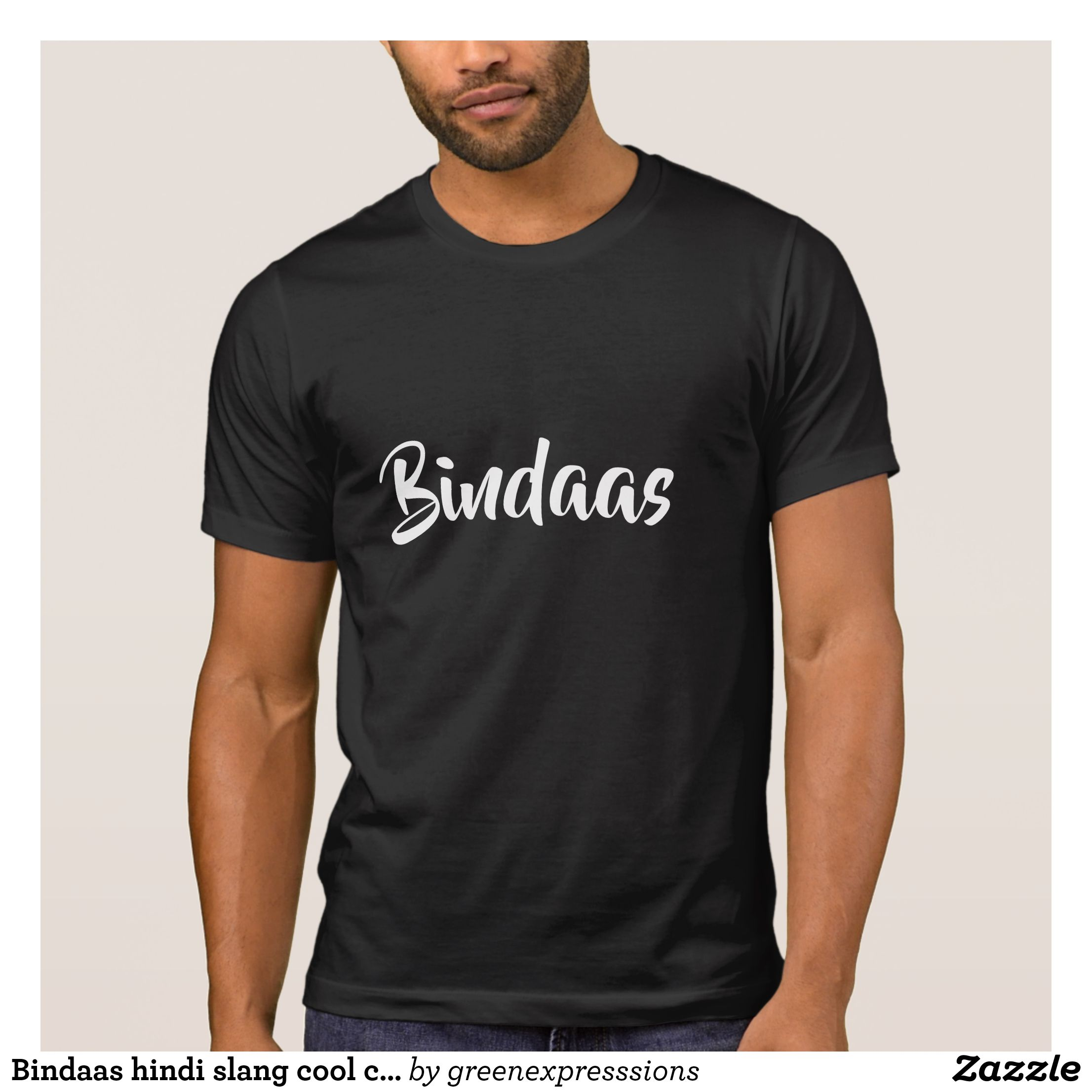 Bindaas hindi slang cool carefree Funny design T-Shirt - Classic Relaxed T- Shirts By Talented Fashion   Graphic Designers -  shirts  tshirts   mensfashion ... fffea1e06a55