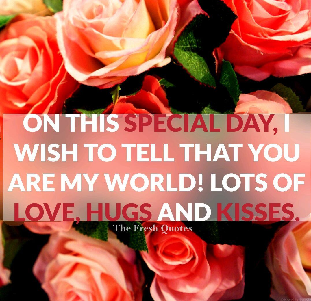 On this special day, I wish to tell my romantic boyfriend