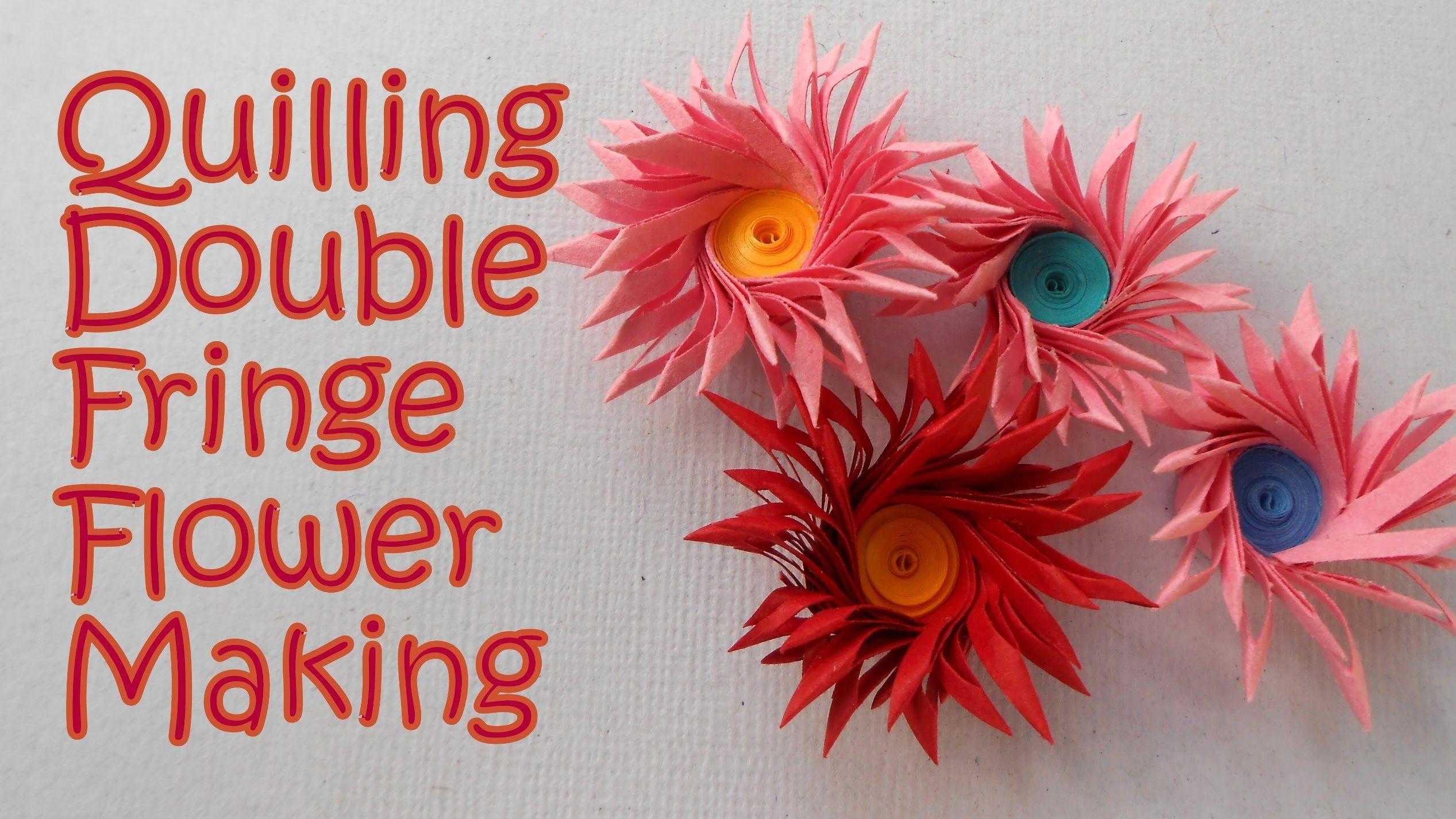 New Double Fringe Quilling Flower Making Tutorial Av Visuals