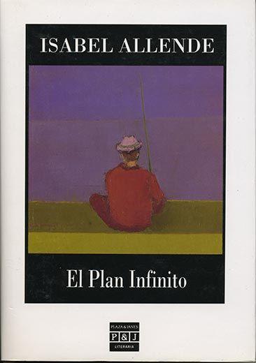 El Plan Infinito Isabel Allende Libros Buenos Libros Books Libros