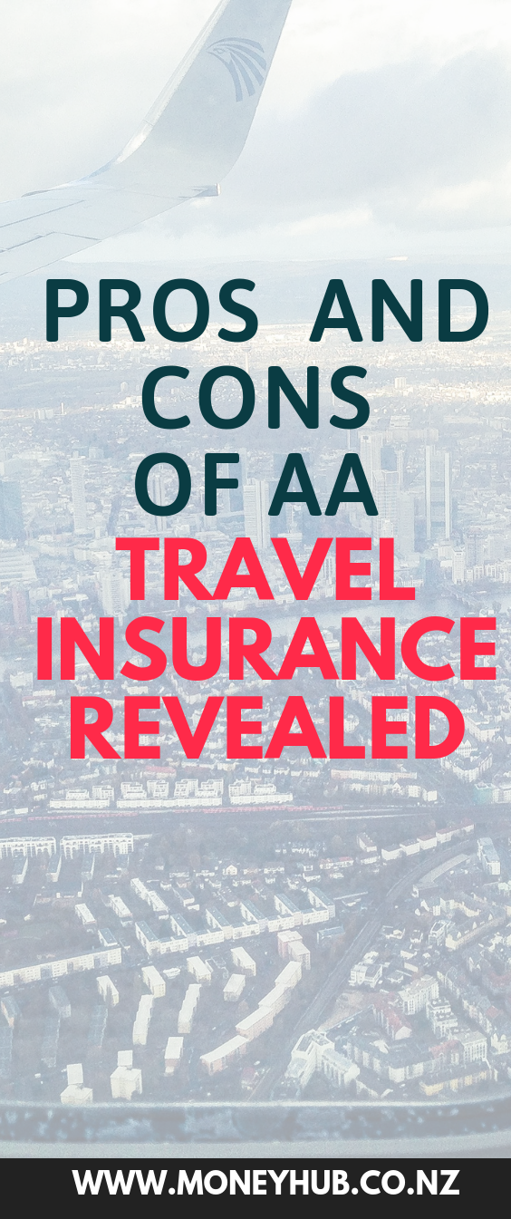 Pros And Cons Of Aa Travel Insurance Revealed Travel Insurance Reviews Travel Insurance Companies Travel Insurance Policy