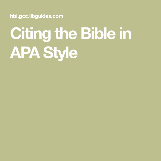 Citing The Bible In Apa Style Apa Style Bible American Psychological Association