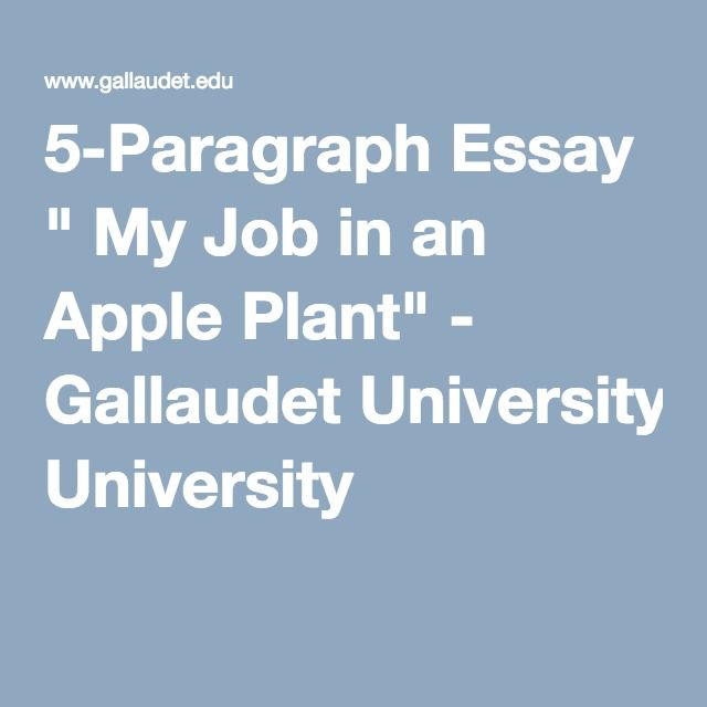Analytical Essay Thesis Example Paragraph Essay  My Job In An Apple Plant  Gallaudet University Synthesis Essay Introduction Example also Write A Good Thesis Statement For An Essay Paragraph Essay  My Job In An Apple Plant  Gallaudet University  Research Essay Thesis