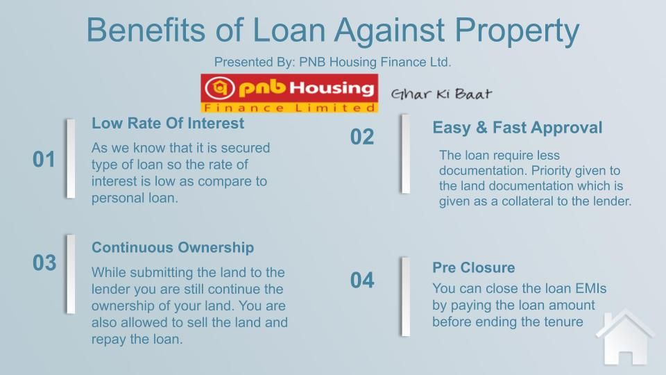Benefits Of Loan Against Property In 2020 Loan Types Of Loans Instant Loans