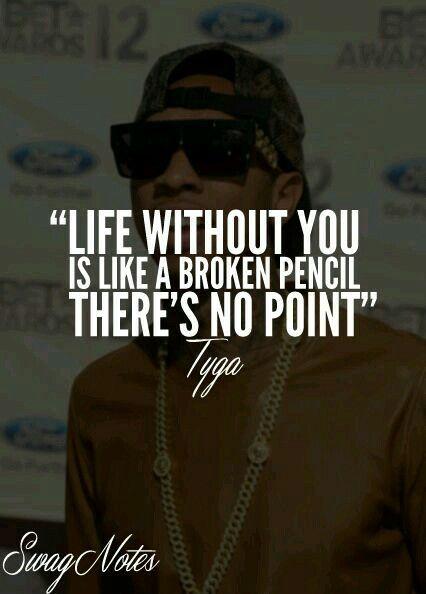Tyga Quotes Pinterest Tyga Beauteous Tygas Quotes On My Life My Choices Tumblr