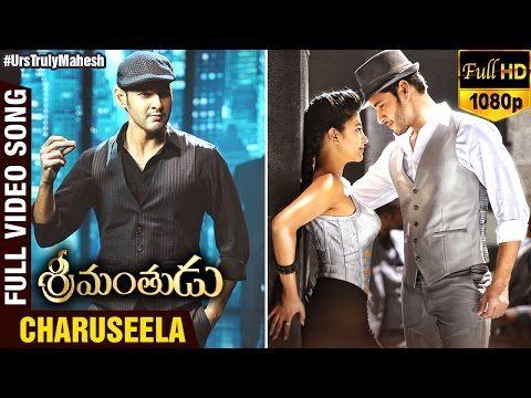 Charuseela   Full Video Song   Srimanthudu Movie   Mahesh