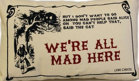 I want this !!  Alice in wonderland  pillow We re all mad here lumbar by VeeDubz, $35.00