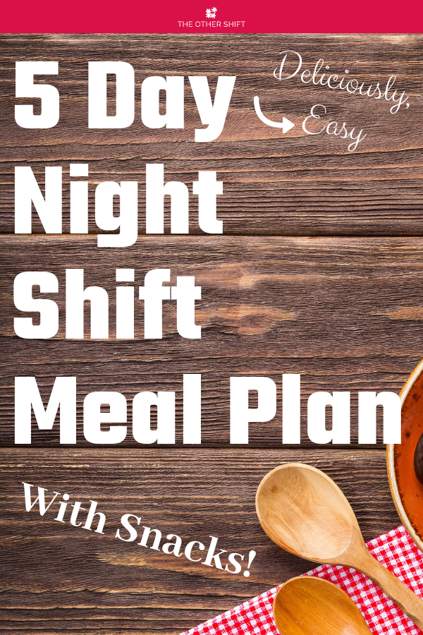 Night shift diet meal plan