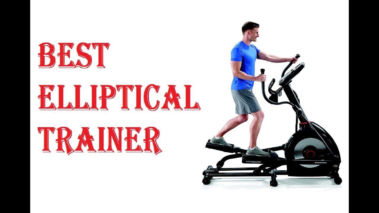 Best elliptical trainer 2018 elliptical trainer