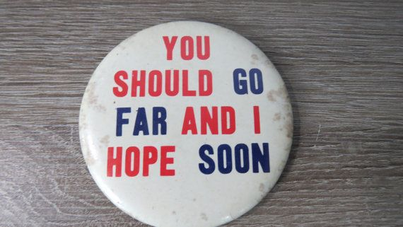 Vintage 1960's Large Comical Pin Pinback Button by fromanotherday