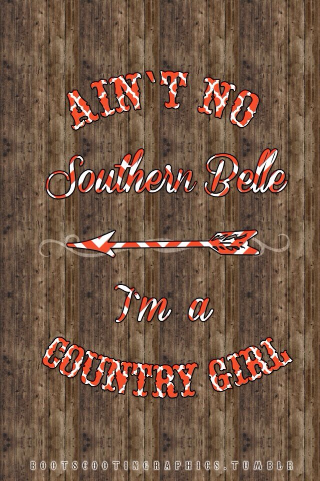 Southern Girl Southern Girls Southern Prep Country Girls Everything Country I Wallpaper