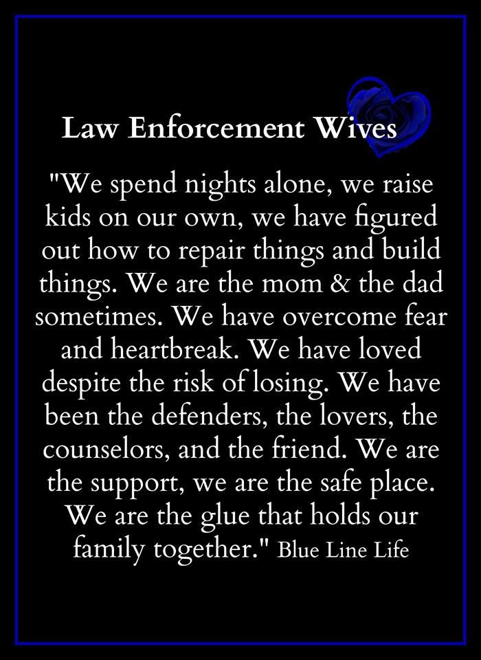 Law Enforcement Wives Police Wife Life Leo Wife Police Officer Wife