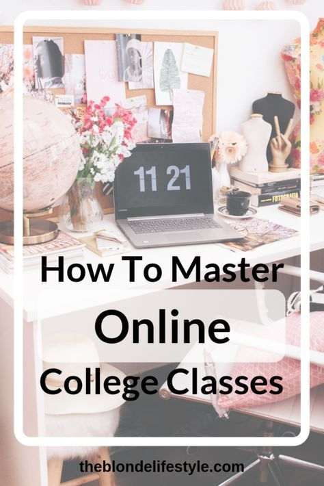 How To Master Online College Classes | TheBlondeLifestyle #onlineclasses
