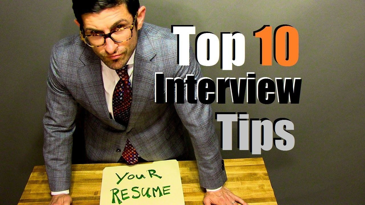 top 10 interview tips to crush your interview watch video here top 10 interview tips to crush your interview watch video here >