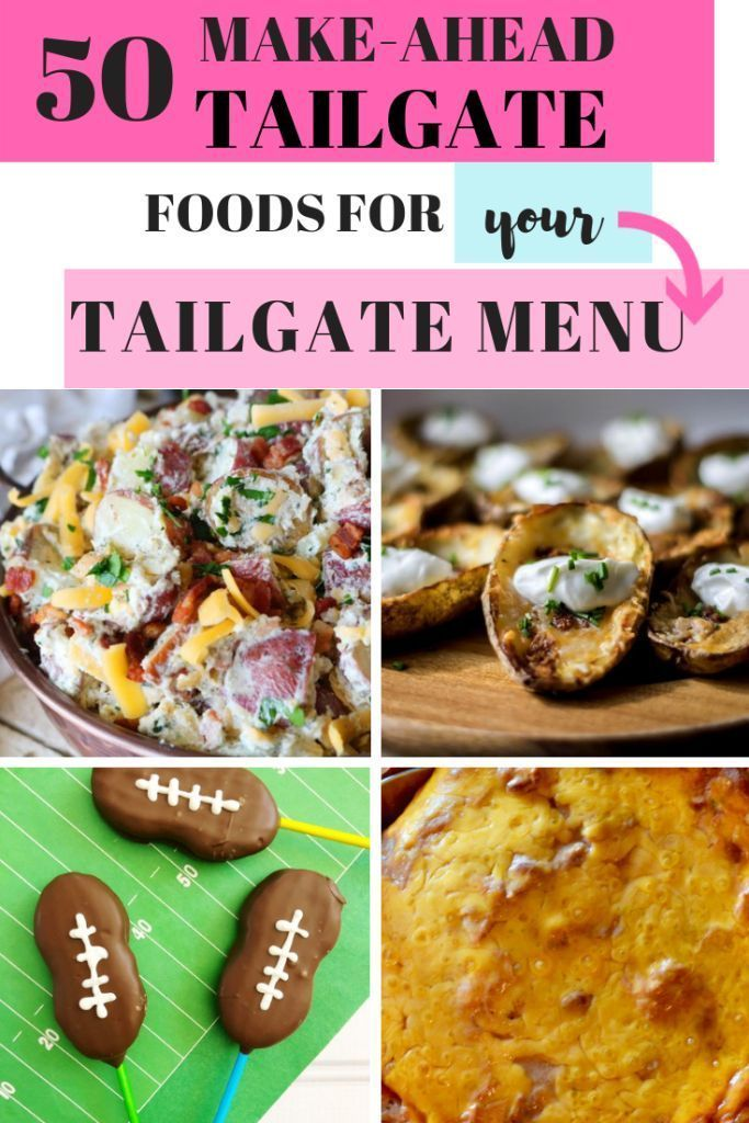 50 Make-Ahead Tailgate Foods for Your Tailgate Menu - I heart frugal