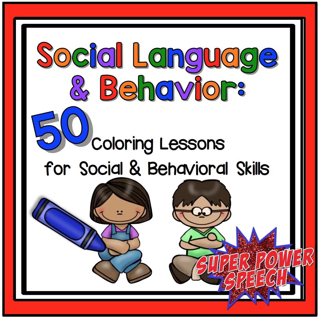 Weekly social skill lessons. Each skill has step-by-step ...