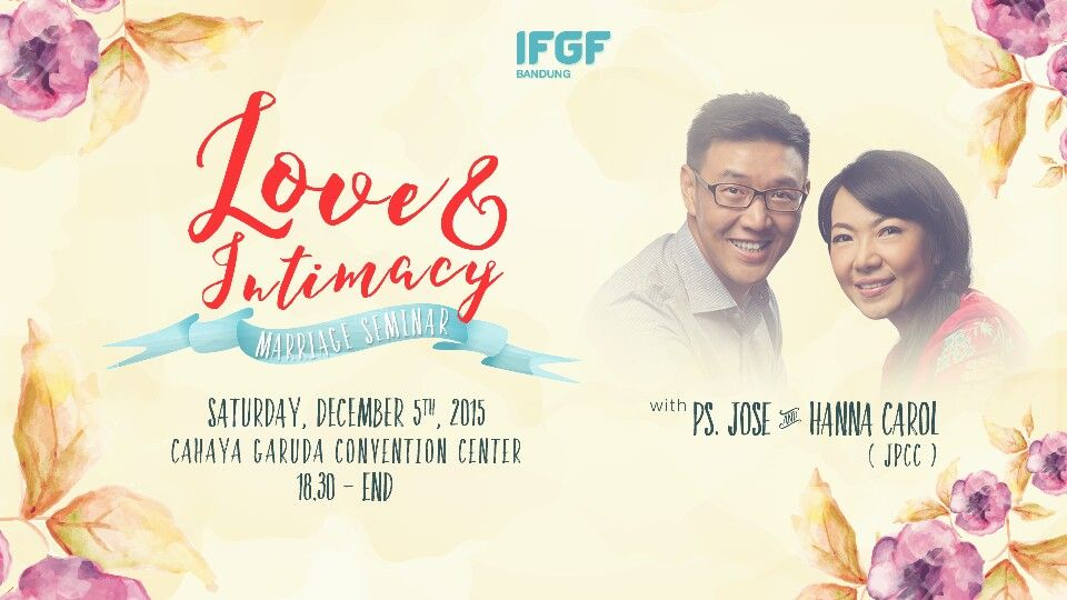 Marriage Seminar Flyer  Love  Intimacy  With Ps Jose And Hanna