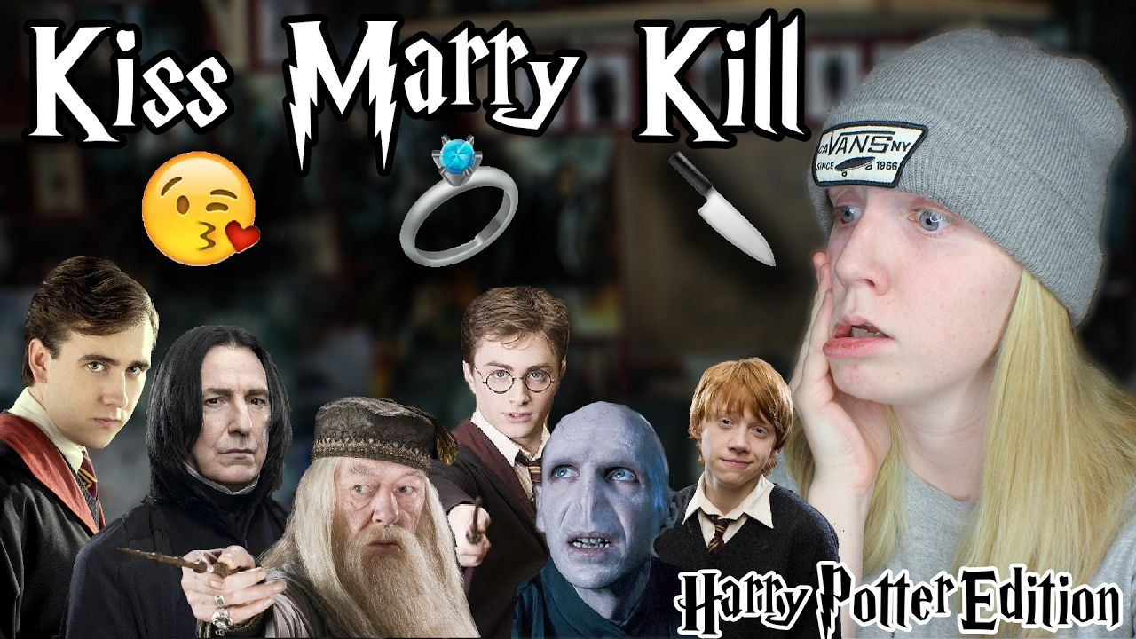 Kiss Marry Kill Harry Potter Edition Harry Potter Kiss Married Kiss