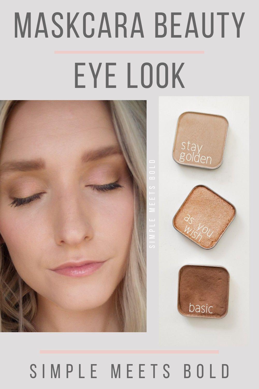 Easy Natural Maskcara Beauty Eye Look Maskcara Beauty Maskcara Makeup Makeup Tutorial Eyeshadow