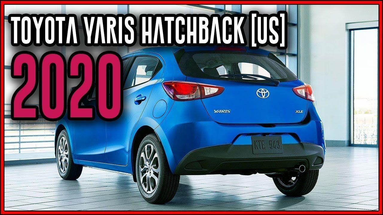 2020 Toyota Yaris Hatchback Us Big Safety In A Small Car