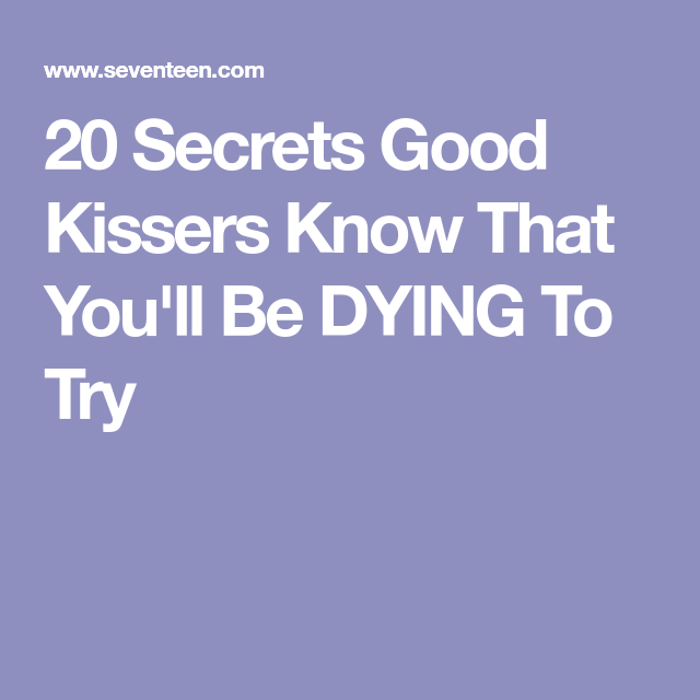 how to know you re a good kisser