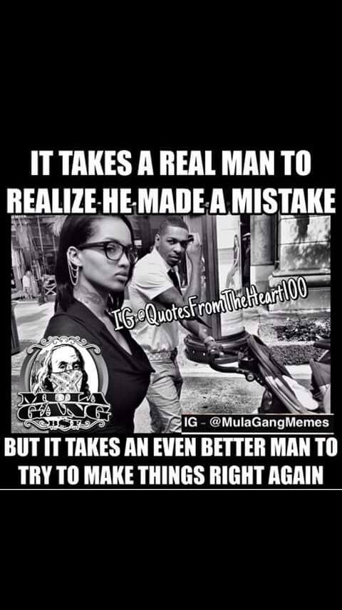 Real Men Fix Mistakes They Don T Shift Blame Good Quotes To Live By Can We Love Real Man
